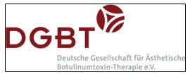 Deutschen Gesellschaft für Ästhetische Botulinumtoxin Therapie (DGBT)